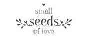 Samll Seeds of Love